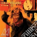 DREAM #29 cd musicale di BULLENS CINDY
