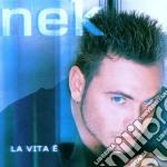 LA VITA E' cd musicale di NEK