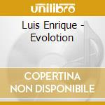 Evolucion cd musicale di Luis Enrique