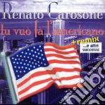 TU VUO'FA'L'AMERICANO+altri successi cd musicale di Renato Carosone