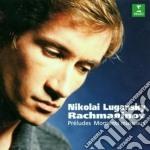 10 preludi op 23 - 6 momenti op 16 cd musicale di RACHMANINOV\LUGANSKY