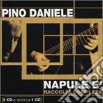 NAPULE E'(2CD RACCOLTA COMPLETA) cd musicale di Pino Daniele