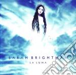 LA LUNA cd musicale di BRIGHTMAN SARAH