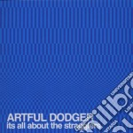 Artful Dodger - It's All About The Stragglers cd musicale di ARTFUL DODGER