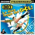 LA DURA LEGGE DEL GOL! cd musicale di 883