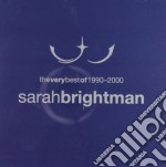 Sarah Brightman - The Very Best cd musicale di Sarah Brightman