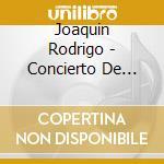 Apex: concierto de aranjuez - fantasia cd musicale di Rodrigo\scimone