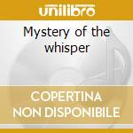 Mystery of the whisper cd musicale