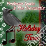 Holiday time cd musicale di Professor louie & th