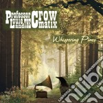 Whispering pines cd musicale di Professor louie & th
