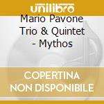 Mythos cd musicale di Mario pavone trio &