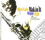Makin'it cd musicale di Oliver lake organ tr