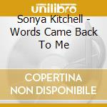 WORDS GAME BACK TO ME cd musicale di KITCHELL SONYA
