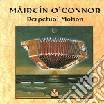 Perpetual motion cd musicale di O'connor Mairtin