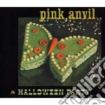 HALLOWEEN PARTY                           cd musicale di Anvil Pink