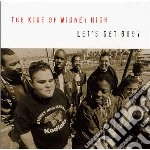 Kids Of Widney High - Lets Get Busy cd musicale di Kids of widney high