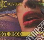 SGT. DISCO                                cd musicale di Devils Circus