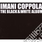 BLACK AND WHITE ALBUM cd musicale di Imani Coppola