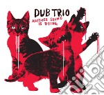 ANOTHER SOUND IS DYING                    cd musicale di Trio Dub