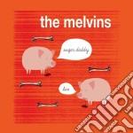Sugar daddy live cd musicale di Melvins