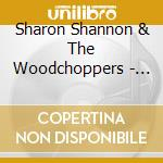 LIVE IN GALWAY cd musicale di SHANNON SHARON & WOODCHOPPERS