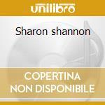Sharon shannon cd musicale di Shannon Sharon