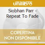 Repeat to fade cd musicale