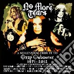 No More Tears: A Millennium Tribute To Ozzy Osbourne cd musicale di Artisti Vari
