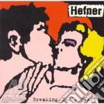 BREAKING GODS HEART                       cd musicale di HEFNER
