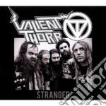 STRANGER                                  cd musicale di Thorr Valient