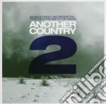 Another country 2 cd musicale di Artisti Vari