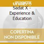 Experience & education cd musicale di X Sadat