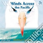 Wind across the pacific cd musicale di Medwin Goodall