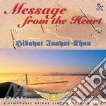 Message from the heart cd musicale di Hidayat Inayat-khan