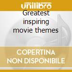 Greatest inspiring movie themes cd musicale di Cecil Harding