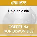 Unio celestia cd musicale di Corciolli