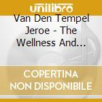 The wellness and health club cd musicale di Van den tempel jeroe