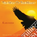 Karunesh - The Way Of The Heart cd musicale di KARUNESH