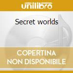Secret worlds cd musicale di Enam
