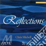 Reflections cd musicale di Chris Michell