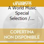 World music cd musicale di Artisti Vari