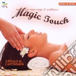 Grollo & Capitanata - Magic Touch cd musicale di GROLLO & CAPITANATA