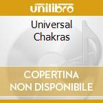 UNIVERSAL CHAKRAS                         cd musicale di Joshua Samson