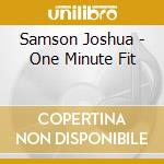 One minute fit cd musicale di Joshua Samson