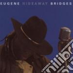 Hideaway cd musicale di Bridges Eugene