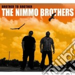 Brother to brother cd musicale di The Nimmo brothers