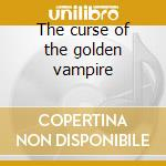 The curse of the golden vampire cd musicale