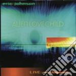 ALIEN LOVE CHILD cd musicale di Eric Johnson