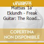 ROAD LESS TRAVELED, THE                   cd musicale di Mattia Eklundh