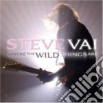 WHERE THE WILD THINGS ARE                 cd musicale di Steve Vai